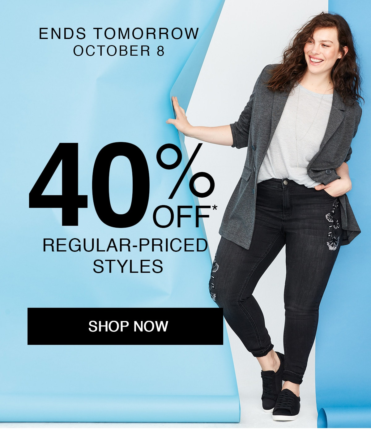 40% off* regular-priced styles