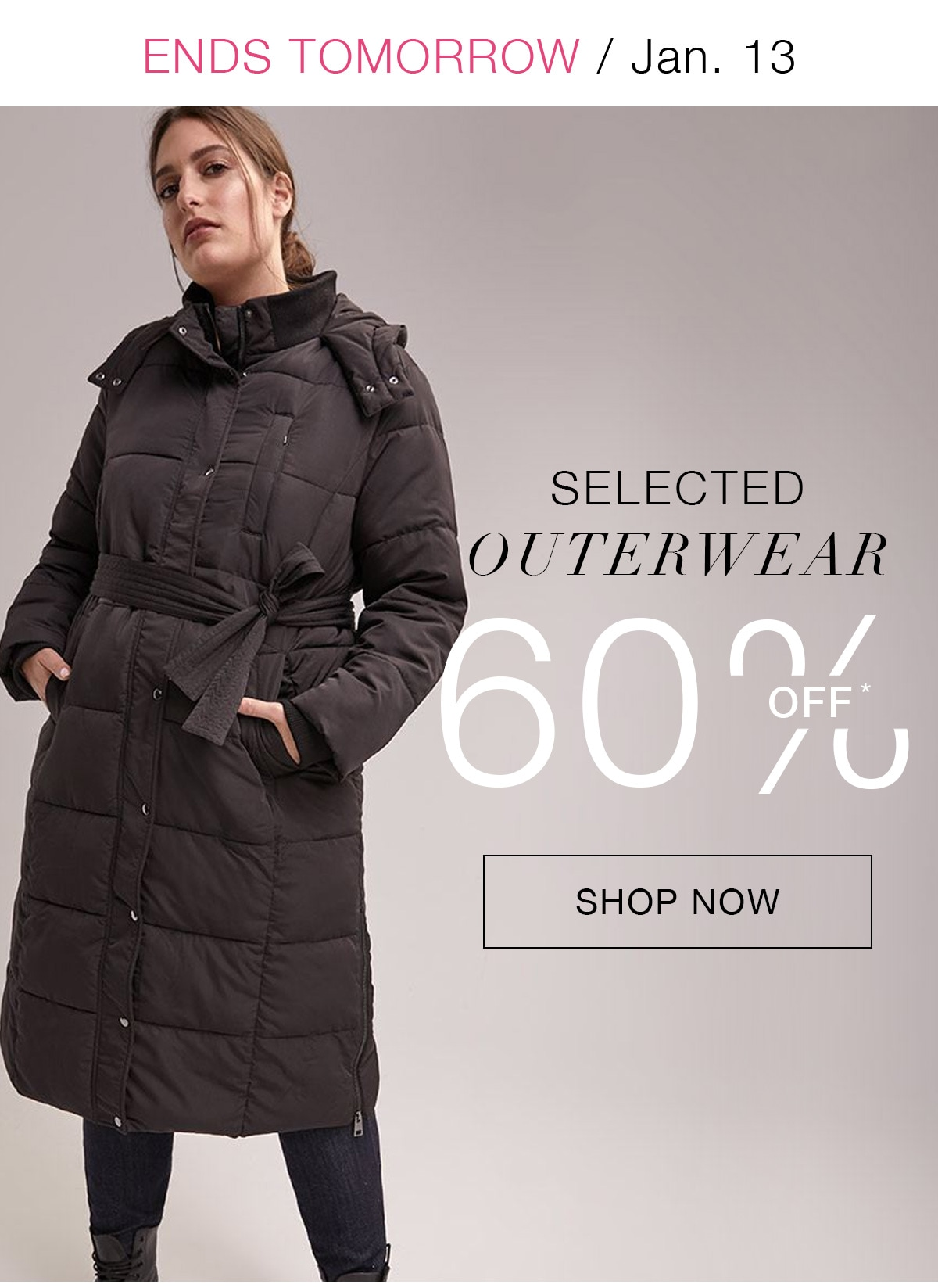 60% off* selected outerwear